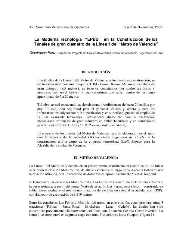 """XVII Seminario Venezolano de Geotecnia 5 al 7 de Noviembre, 2002 La Moderna Tecnología """"EPBS"""" en la Construcción de los Tú..."""
