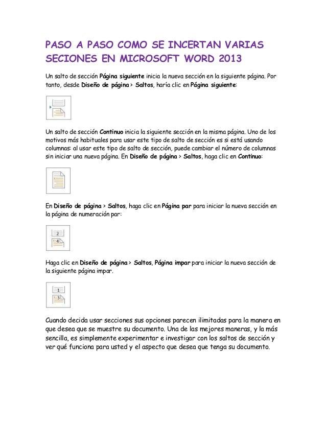 PASO A PASO COMO SE INCERTAN VARIAS SECIONES EN MICROSOFT WORD 2013 Un salto de sección Página siguiente inicia la nueva s...