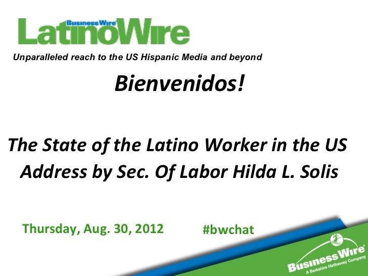 Unparalleled reach to the US Hispanic Media and beyond                     Bienvenidos!The State of the Latino Worker in t...