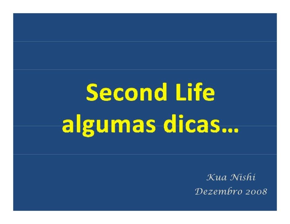 Second Life  -  Algumas Dicas