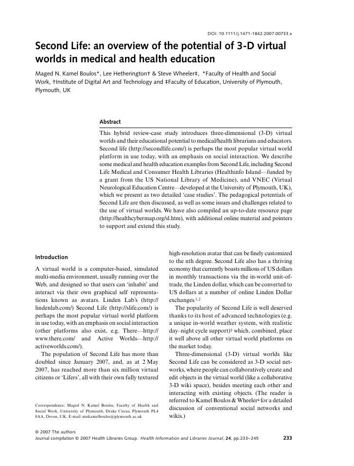 DOI: 10.1111/j.1471-1842.2007.00733.x  Second Life: an overview of the potential of 3-D virtual Blackwell Publishing Ltd  ...
