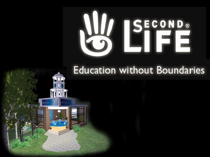 Second Life Education without Boundaries