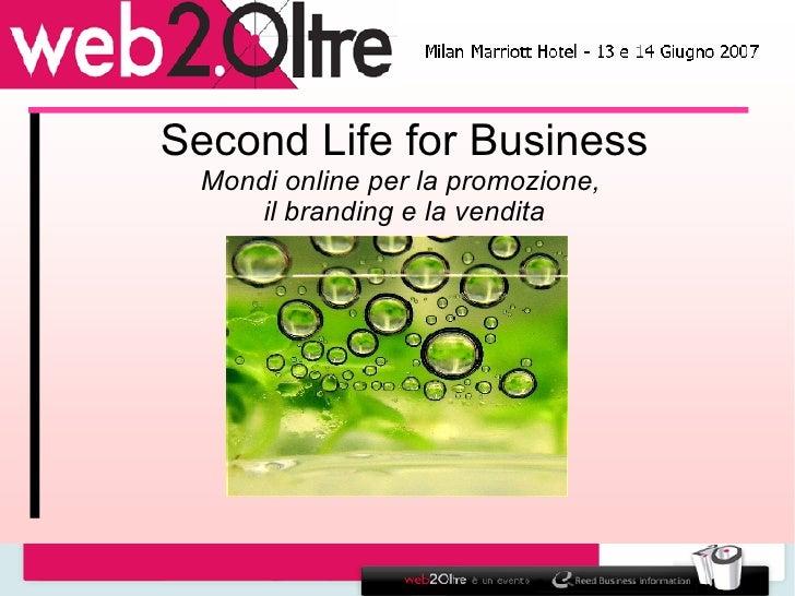 Second Life for Business Mondi online per la promozione,  il branding e la vendita
