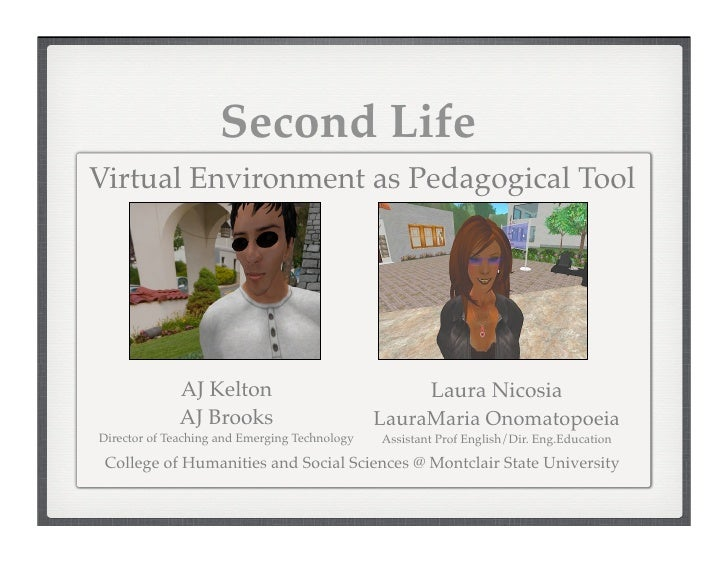 Second Life as a Pedagogical Tool