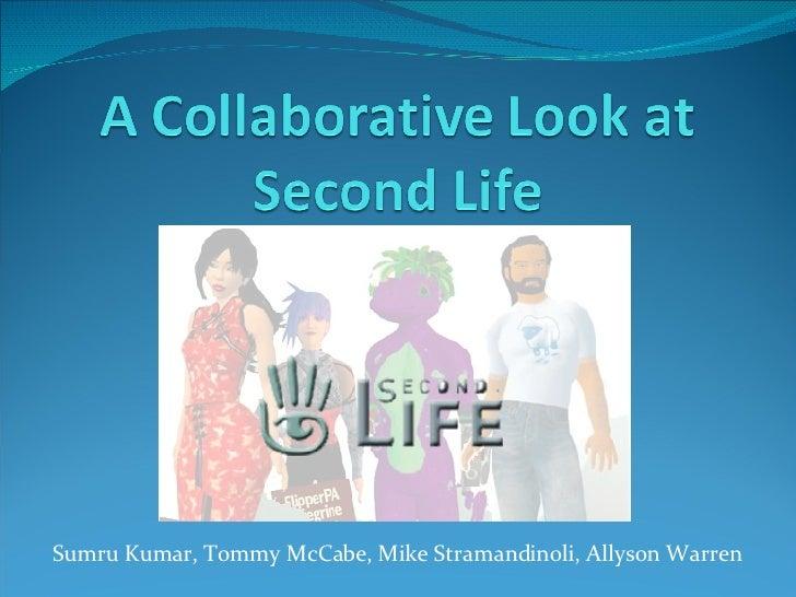 Second Life Presentation