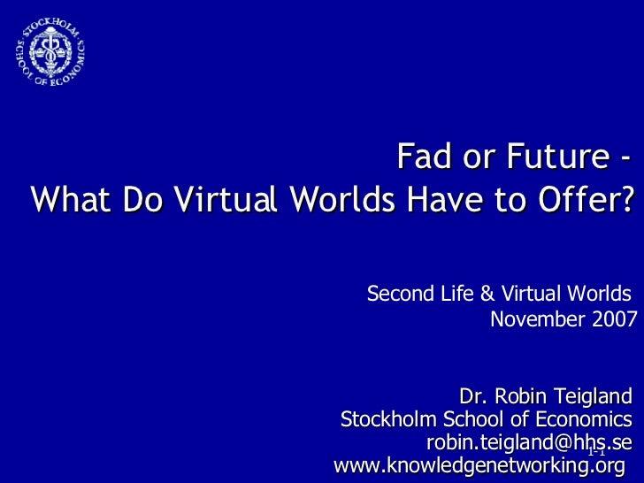 Second Life  & Virtual Worlds Kbm Teigland