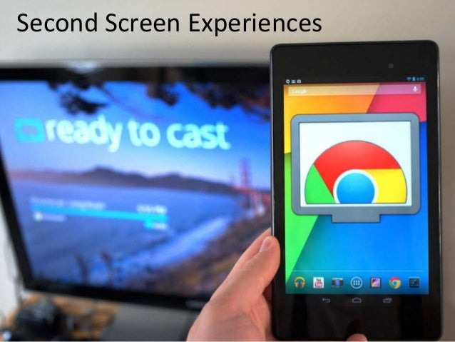 Second Screen Experiences