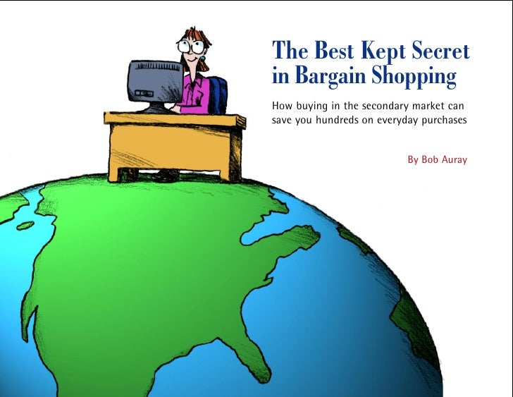 The Best Kept Secret in Bargain Shopping How buying in the secondary market can save you hundreds on everyday purchases   ...