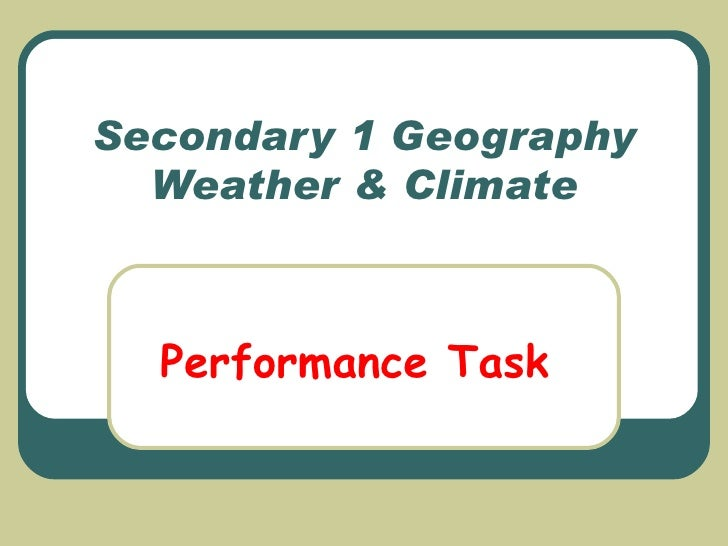 Secondary 1 Geography Performance Task