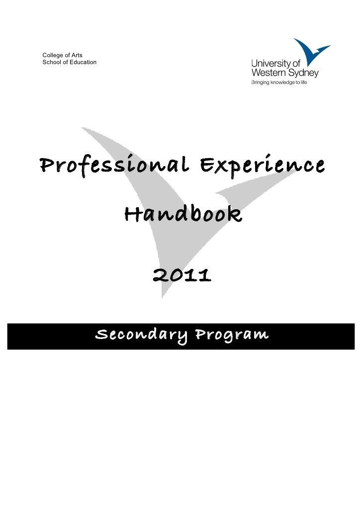 College of ArtsSchool of EducationProfessional Experience                      Handbook                        2011       ...