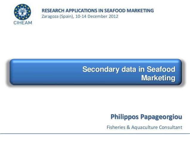 Secondary data in seafood marketing research