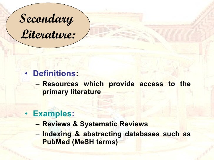 <ul><li>Definitions : </li></ul><ul><ul><li>Resources which provide access to the primary literature </li></ul></ul><ul><l...