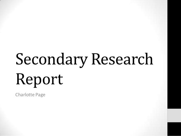 Secondary ResearchReportCharlotte Page