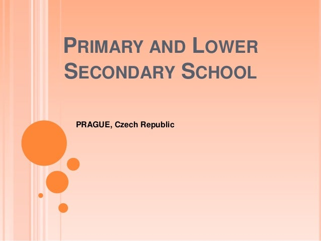 PRIMARY AND LOWERSECONDARY SCHOOL PRAGUE, Czech Republic