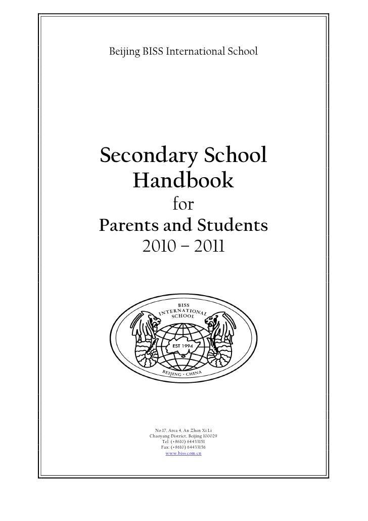 Beijing BISS International School     Secondary School    Handbook          for Parents and Students      2010 – 2011     ...