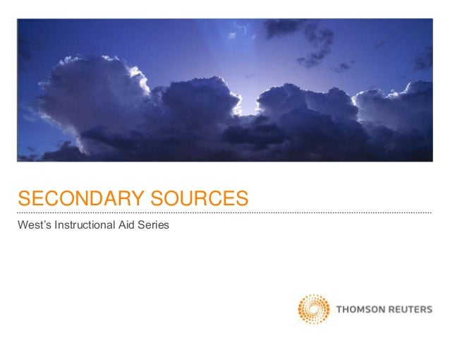 SECONDARY SOURCES West's Instructional Aid Series