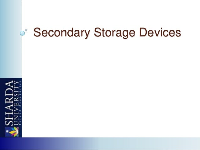 Secondary storage devices by Neeraj Bhandari ( Surkhet.Nepal )
