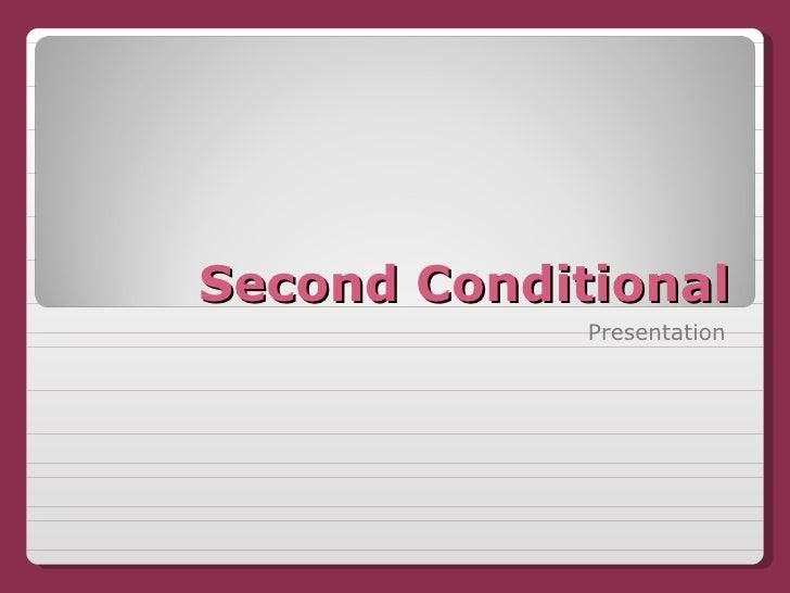 Second Conditional Presentation