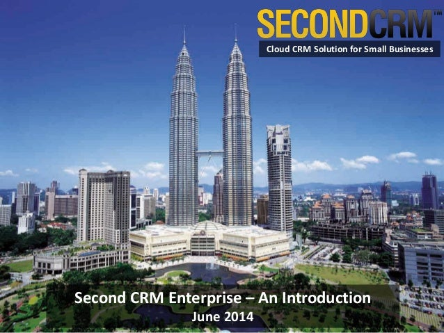 Second CRM Enterprise – An Introduction