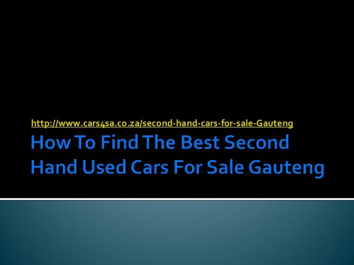 http://www.cars4sa.co.za/second-hand-cars-for-sale-Gauteng