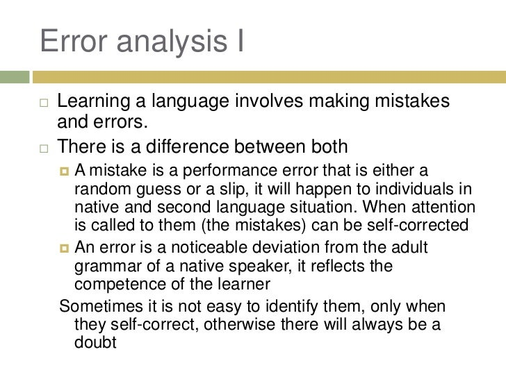 an analysis of the acquisition of language Second language acquisition or second language learning is the process by which people learn a second language in addition to their native language(s) error analysis the field of error analysis in sla was established in the 1970s by s p corder and colleagues.