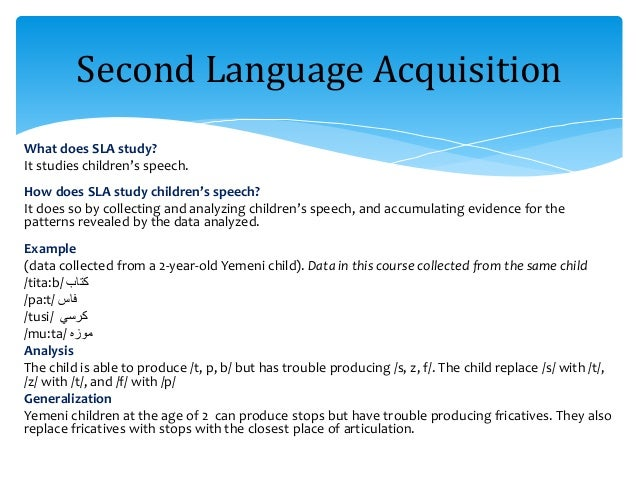 study of language acquisition