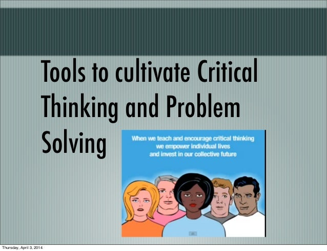 Thinking and problem solving skills