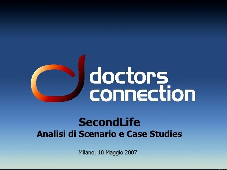 SecondLife: Analisi di Scenario e Case Studies