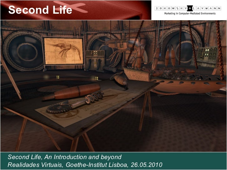 Second Life An introduction and beyond  Second Life     Second Life, An Introduction and beyond Realidades Virtuais, Goeth...