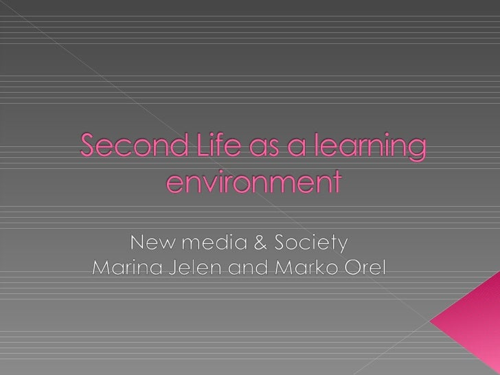 Second life as a learning environment presentation