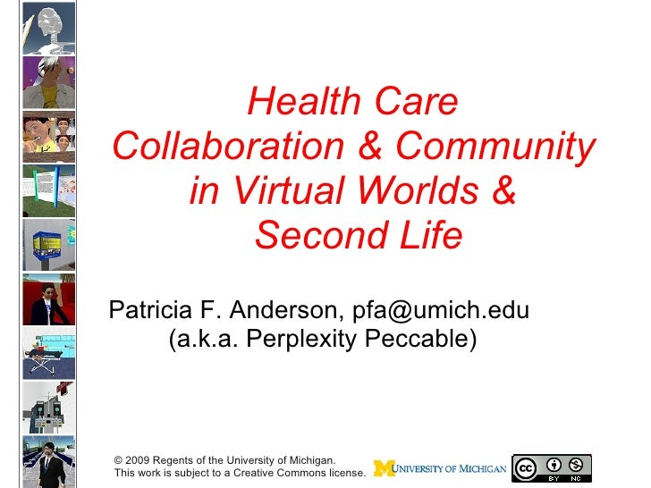 Health Care Collaboration & Community in Virtual Worlds & Second Life