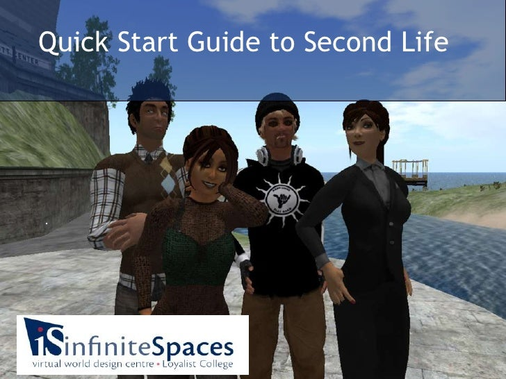Quick Start Guide to Second Life<br />