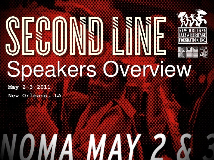 Speakers Overview <br />May 2-3 2011 <br />New Orleans, LA <br />