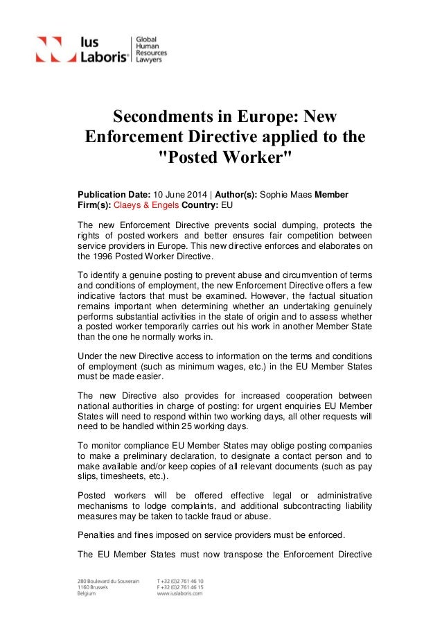 "Secondments in Europe: New Enforcement Directive applied to the ""Posted Worker"" Publication Date: 10 June 2014 