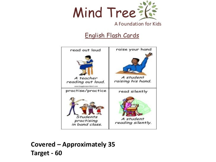 Mind Tree                          A Foundation for Kids                English Flash CardsCovered – Approximately 35Targe...