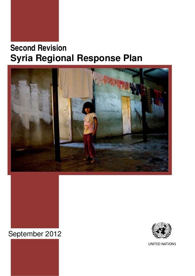 Second RevisionSyria Regional Response PlanSeptember 2012                               UNITEDNATIONS