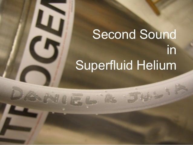 Second Sound in Superfluid Helium