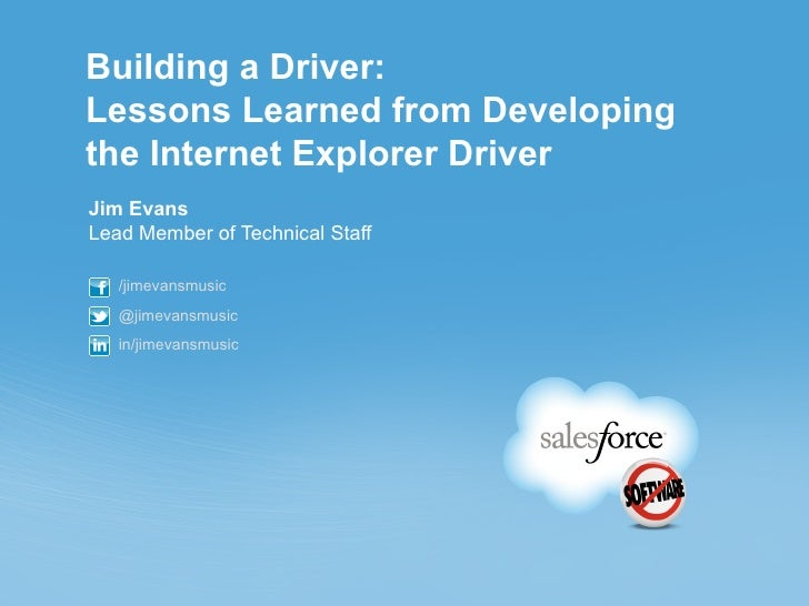 Building a Driver: Lessons Learned From Developing the Internet Explorer Driver