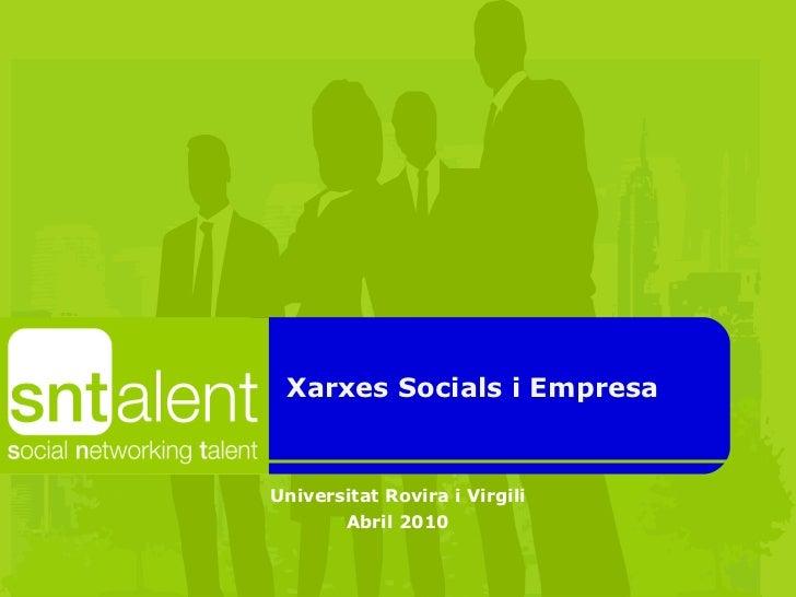 Xarxes Socials i Empresa Universitat Rovira i Virgili Abril 2010