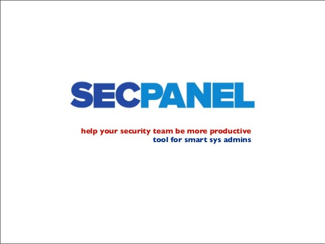 help your security team be more productive tool for smart sys admins