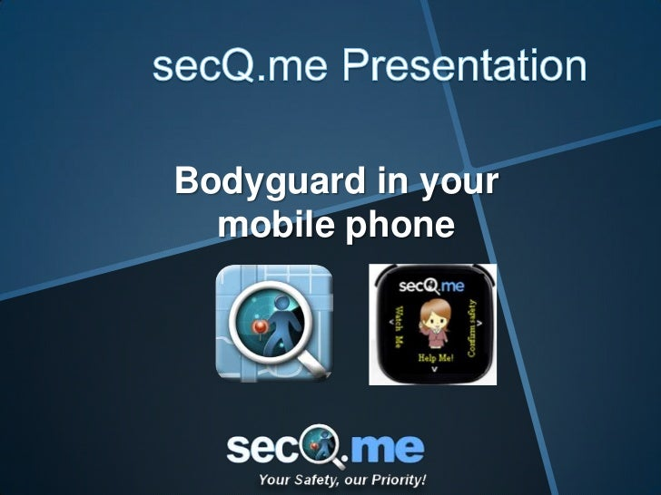 secQme BodyGuard in your mobile phone