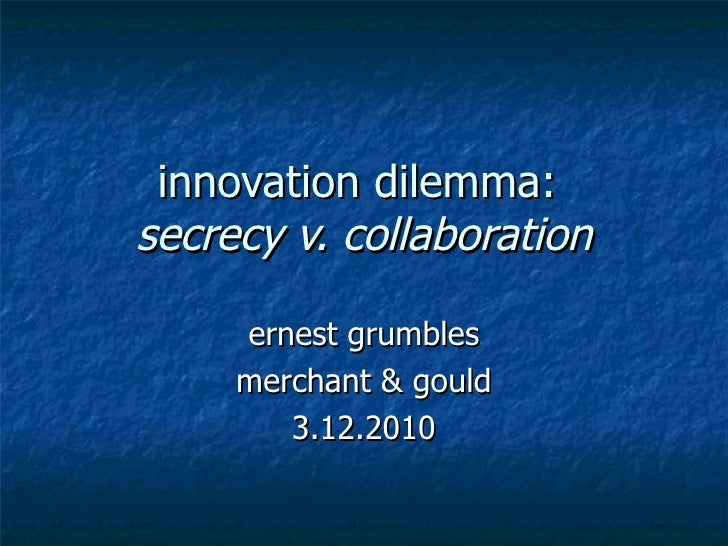 Secrecy V Collaboration