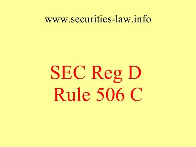 www.securities-law.info  SEC Reg D Rule 506 C