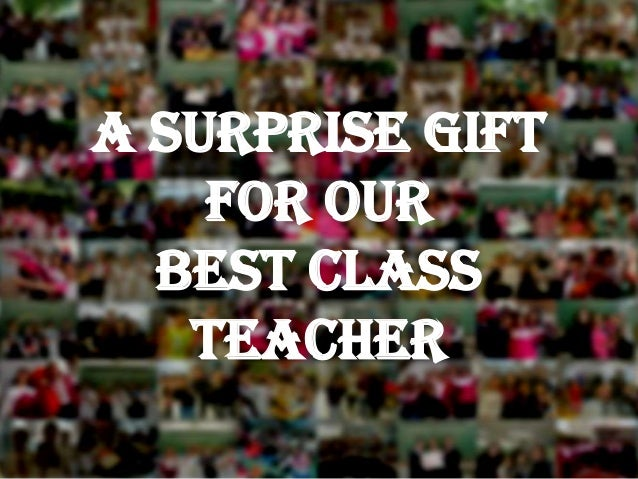 A Surprise Gift for our Best Class Teacher
