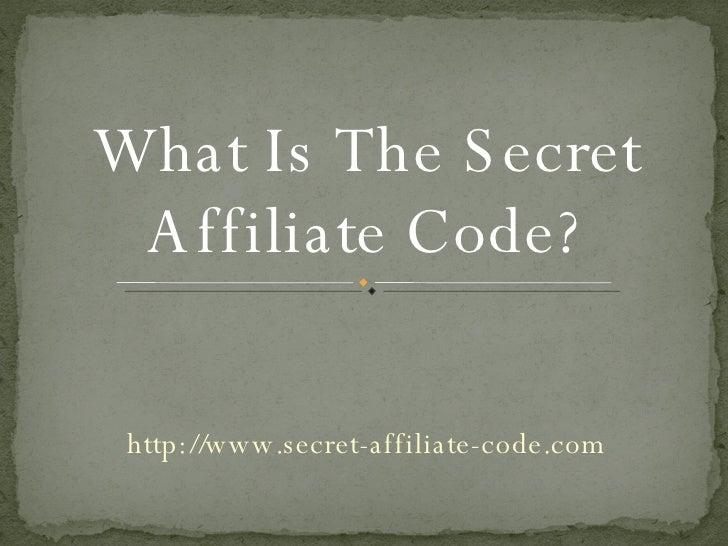 Secret Affiliate Code