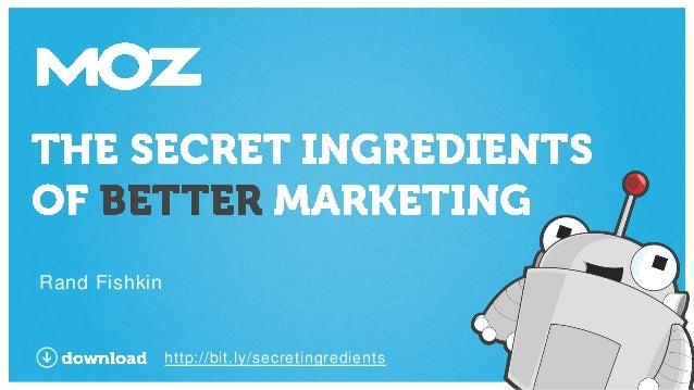 Secret Ingredients of Better Marketing