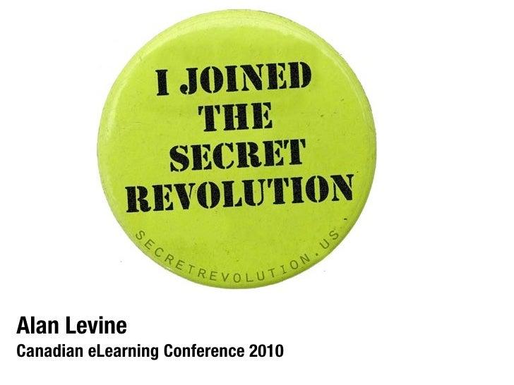 Join the Secret Revolution