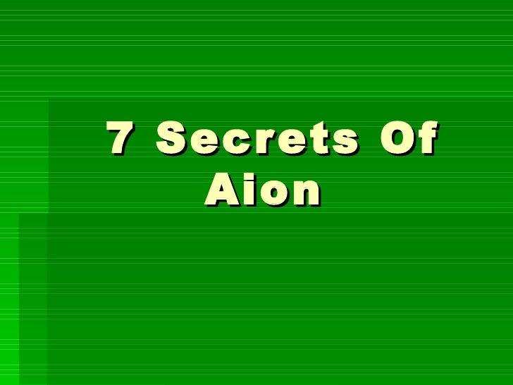 7 Secrets Of Aion - Secret 1  About The Game Itself