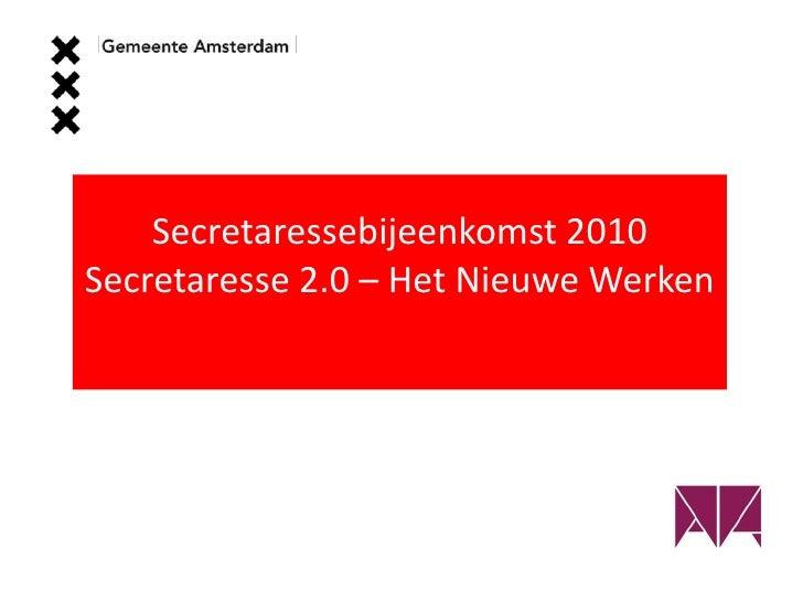 Secretaressebijeenkomst 2010 Gemeente Amsterdam