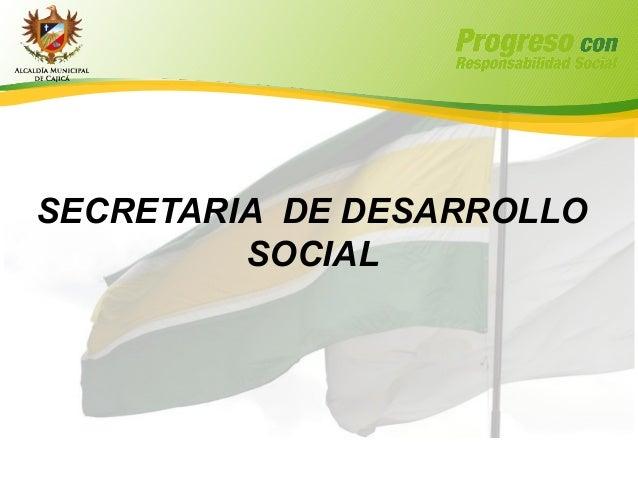 Secretaria de desarrollo social mayo 6